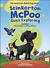 Stinkerton McPoo Goes Exploring by Stephen Hodgkinson-Soto