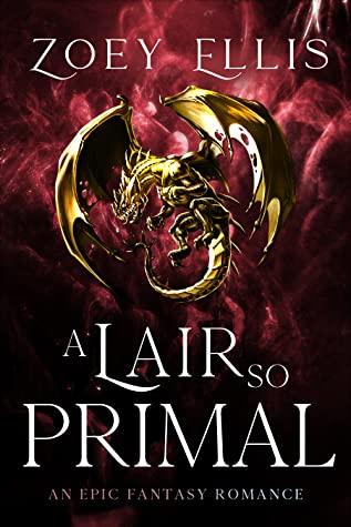 A Lair So Primal (The Last Dragorai #3)