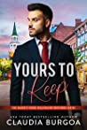 Yours to Keep by Claudia Y. Burgoa