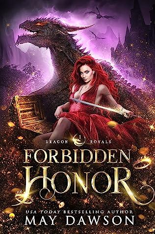 Forbidden Honor (Dragon Royals, #1)
