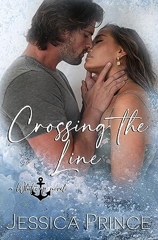 Crossing the Line (Whitecap #1)