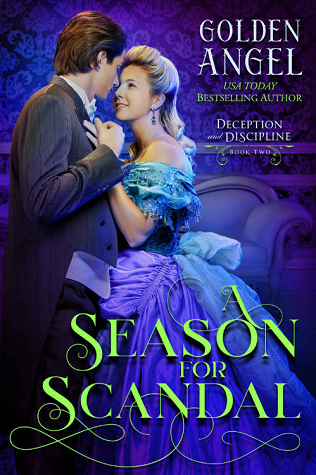 A Season for Scandal (Deception and Discipline, #2)