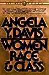 Women, Race & Class by Angela Y. Davis