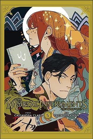 The Mortal Instruments: The Graphic Novel, Vol. 5