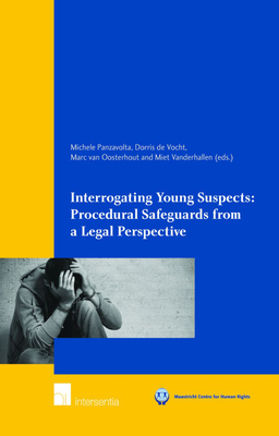 Interrogating Young Suspects I: Procedural Safeguards from a Legal Perspective
