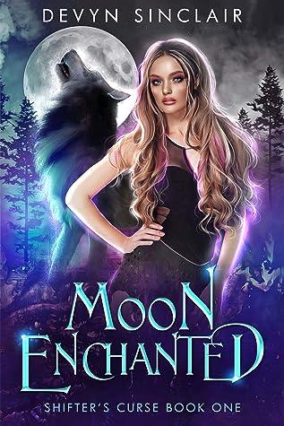 Moon Enchanted by Devyn Sinclair