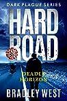 Hard Road: Deadly Horizon