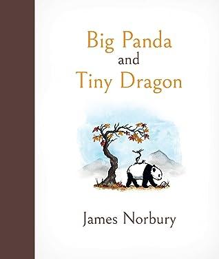 Big Panda and Tiny Dragon by James Norbury