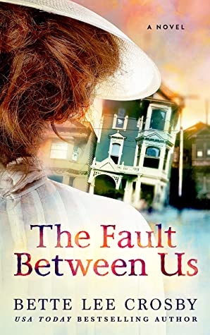 The Fault Between Us by Bette Lee Crosby