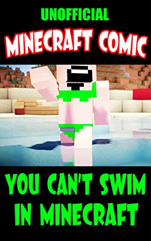 Minecraft Comic Book: You Can't Swim In Minecraft By OLIVIER BARILLIER