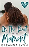 In The Beat of the Moment (Heart Beats, #2)