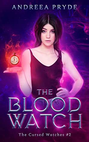 The Blood Watch by Andreea Pryde