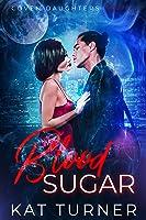 Blood Sugar (Coven Daughters #2)