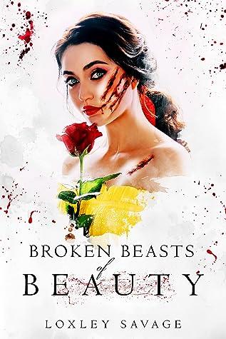 Broken Beasts of Beauty