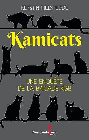 Kamicats: Une enquête de la brigade KGB