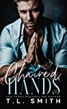 Chained Hands (Chained Hearts Duet, #1)