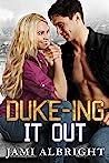 Duke-ing it Out