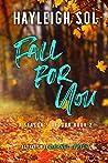 Fall For You: A Reverse Grump Romantic Comedy (A Season's Detour, Book 2)