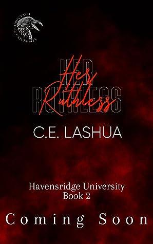 Her Ruthless (Havensridge University, #2)