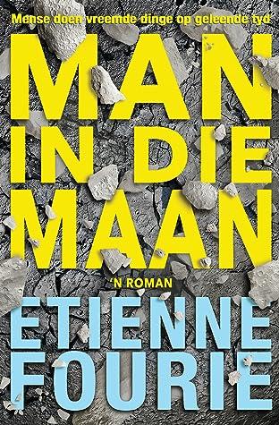 Man in die maan by Etienne Fourie