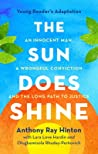 The Sun Does Shine (Young Readers Edition): An Innocent Man, A Wrongful Conviction, and the Long Path to Justice