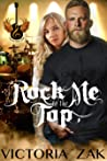 Rock Me To The Top (Gracefall: Vicious Love Tour Book One)