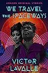 We Travel the Spaceways (Black Stars #6)