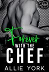Forever with the Chef (The Forever Collection, #3)