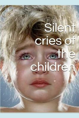 Silent Cries of the Children