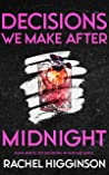 Decisions We Make After Midnight (Decisions in Durham Book 1)