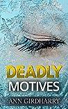 Deadly Motives