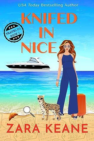 Knifed In Nice by Zara Keane
