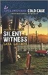 Silent Witness by Lara Lacombe