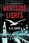 Westside Lights: A Novel