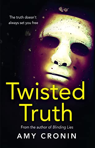 Twisted Truth: A chilling contemporary Irish thriller