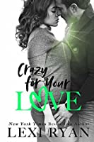 Crazy For Your Love (The Boys of Jackson Harbor Book 5)