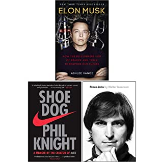 Elon Musk How The Billionaire Ceo Of Spacex, Shoe Dog A Memoir By The Creator Of Nike, Steve Jobs The Exclusive Biography 3 Books Collection Set