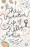 The Awkward Life of Kelly Airhart by Kelly Airhart