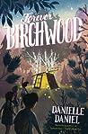 Forever Birchwood: A Novel