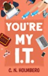 You're My IT