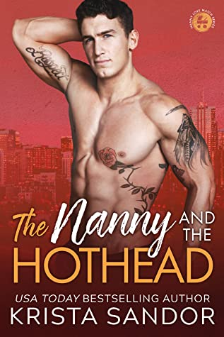 The Nanny and the Hothead (Nanny Love Match #2)