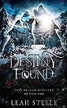 Destiny Found (Precarious Shifters, #3)