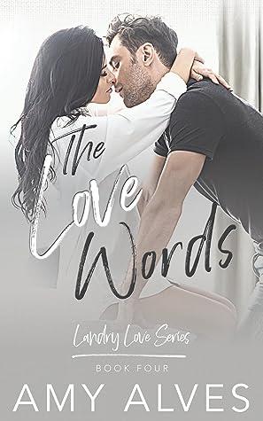 The Love Words (Landry Love, #4)