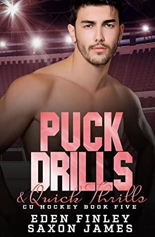 Puck Drills & Quick Thrills (CU Hockey, #5)