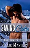 Saving Cate (The One I Want, #3)