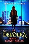 Deianira Queen of Laires Rellik by Lorenzo James