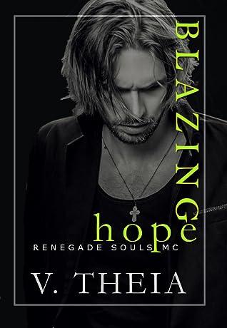 Blazing Hope (Renegade Souls MC #11)