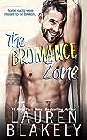 The Bromance Zone (The Good Guys, #1)