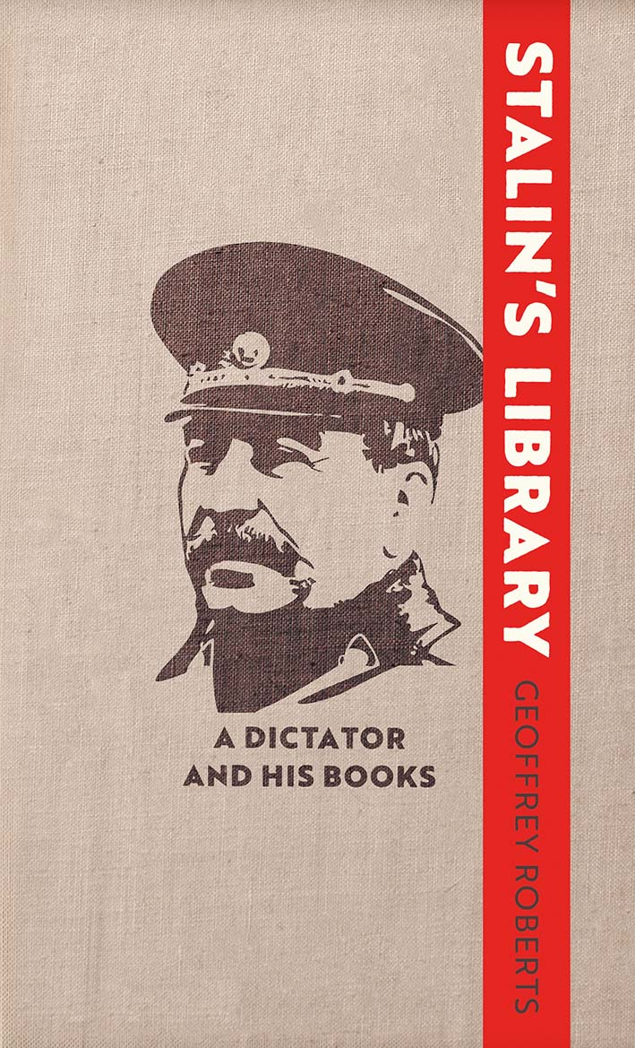 Stalin's Library: A Dictator and his Books