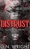 Distrust (The Hallowed Crows MC #1)